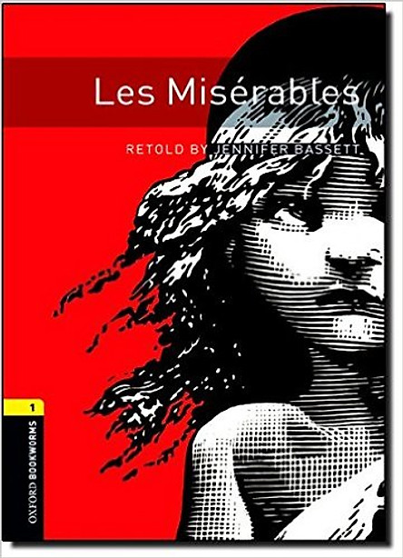 Oxford Bookworms Library (3 Ed.) 1: Les Misérables